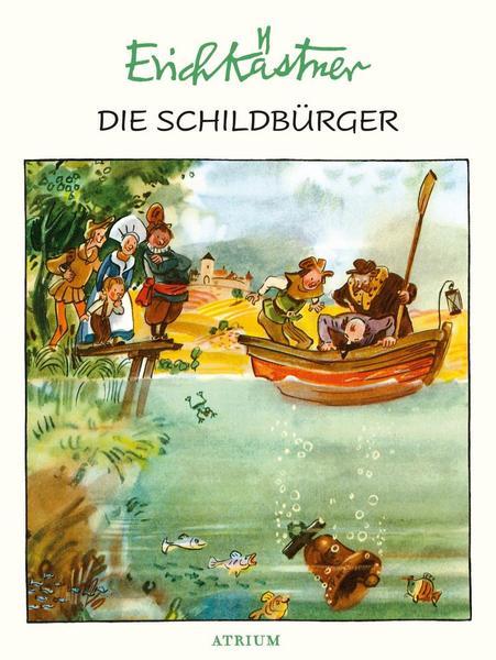 Erich Kästner Die Schildbürger