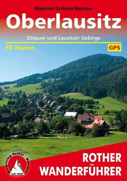 Reiseführer Oberlausitzer Bergland - Zittauer Gebirge