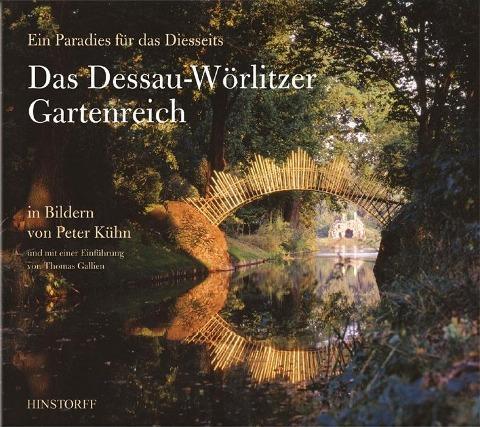 Das Dessau- Wörlitzer Gartenreich