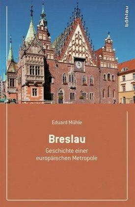 Buch: Breslau Geschichte