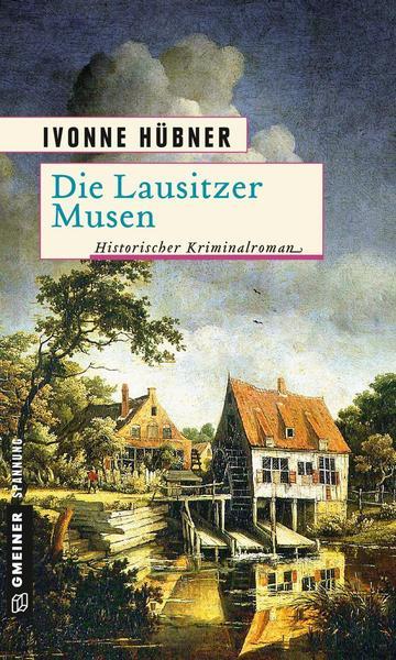 """historischer Kriminalroman """"Lausitzer Musen"""""""