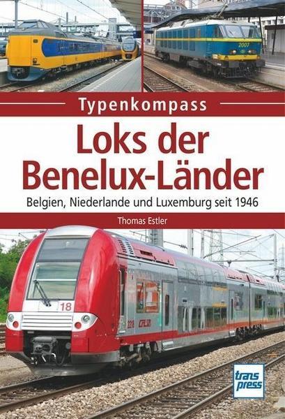 Benelux Loks in Belgien Luxemburg