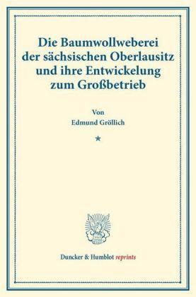Fachbuch Oberlausitz Baumwoll - Weberei