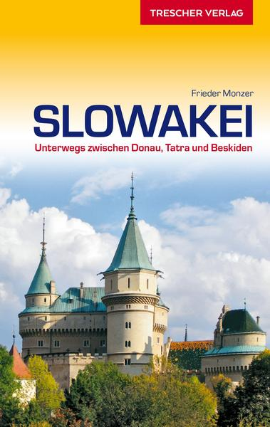 Reiseführer Slowakei - Donau, Tatra, Beskiden