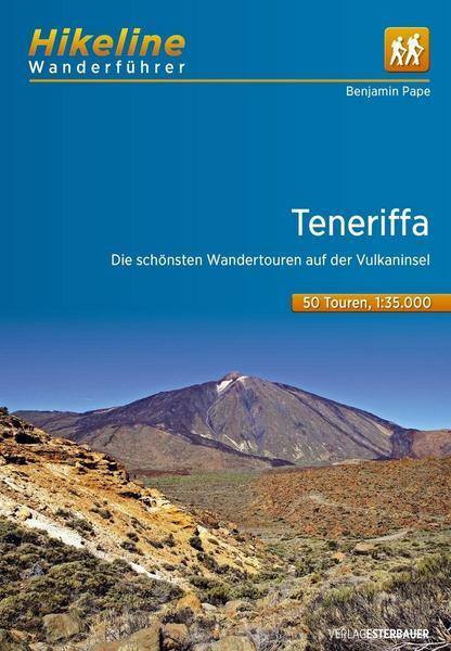 Wanderführer Teneriffa mit 50 Touren und gpx-tracks zum download
