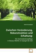 Dessau - Wörlitz Gartenreich - Fachbuch zur Garten-Denkmalpflege