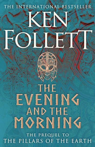 hardcover book: The Evening and the Morning by Ken Follett - the new Kingsbridge novel