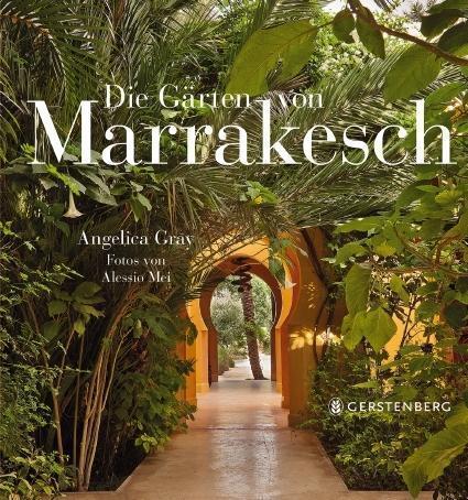 Titel Bildband: Die Gärten von Marrakesch