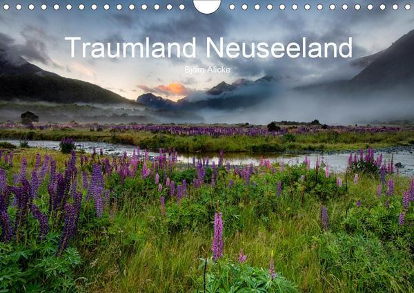 Kalender Traumland Neuseeland - Bilder aus den Regionen beider Inseln