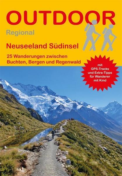 Wander - Reiseführer Neuseeland Südinsel outdoor, Nationalpark - trekking-Touren