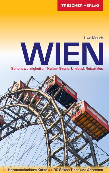 Reiseführer Wien mit Stadtplan im Taschenbuch oder eBook- .pdf - Format