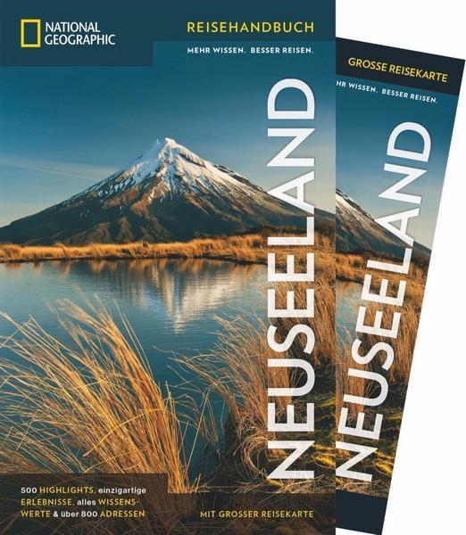 Reisehandbuch Neuseeland mit Nordinsel  und Südinsel von national geographic